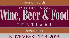2013 Grand Rapids International Wine, Beer & Food Festival