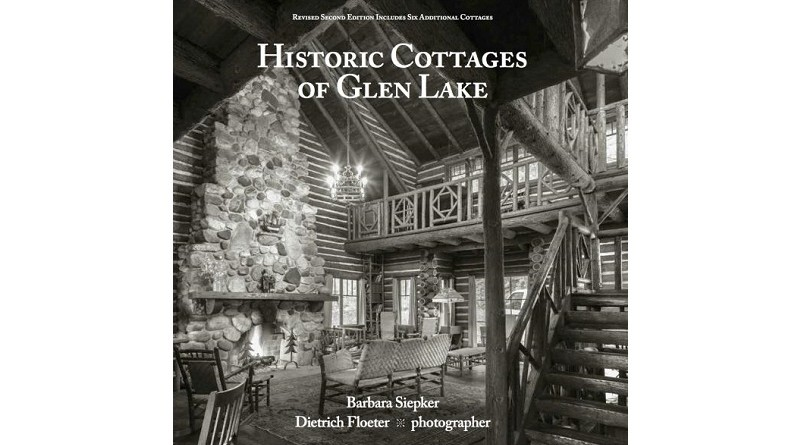 Historic Cottages of Glen Lake Book Cover
