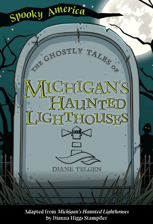 the ghostly tales of michigan's haunted lighthouses book cover