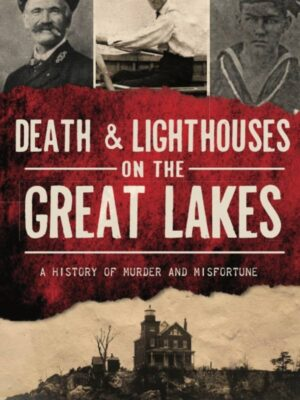 death and lighthouses on the great lakes book cover